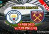 Man city vs West ham 2020 19 feb