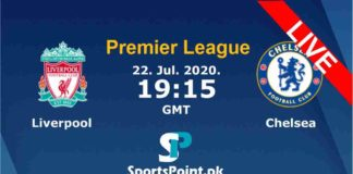 Liverpool vs Chelsea live streaming 22-7-20