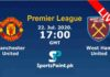Manchester United vs West Ham Live streaming 22-7-20