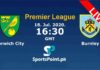 Norwich City vs Burnley live Streaming 18-7-20
