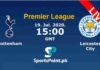 Tottenham vs Leicester City live streaming 19-7-20