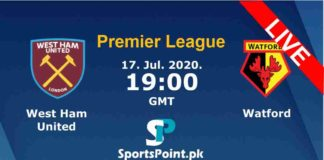 West Ham vs Watford live streaming 17-7-20