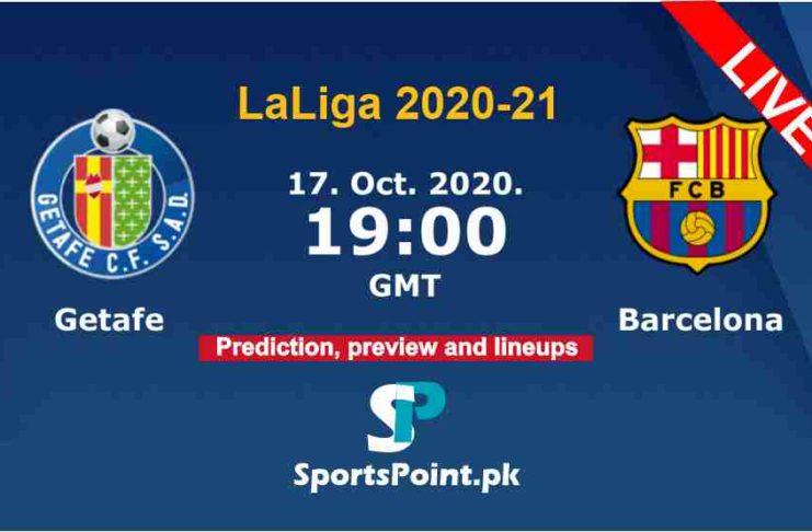 Getafe vs Barcelona live streaming 17-10-20
