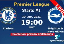 Chelsea vs Brighton live streaming 2021