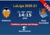 valencia vs Real sociedad laliga live 2021